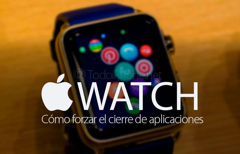 كيفية فرض إغلاق التطبيقات في Apple Watch 1