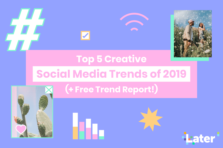 اتجاهات وسائل التواصل الاجتماعي 2019