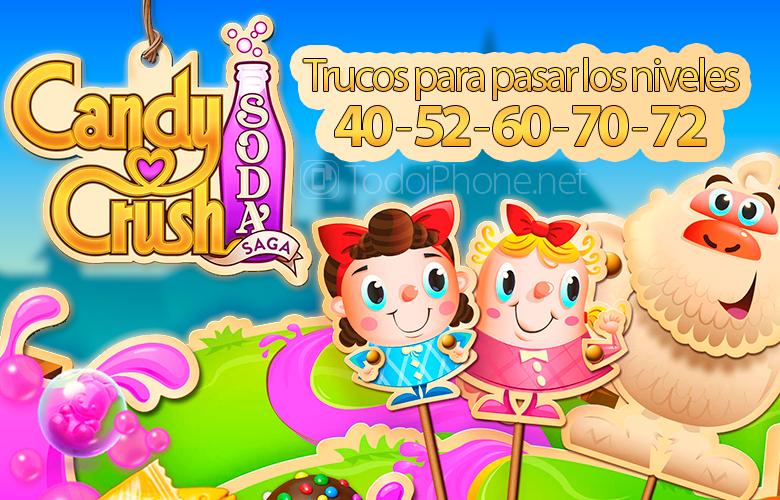 الحيل لتمرير أصعب مستويات Candy Crush Soda Saga (40 ، 52 ، 60 ، 70 ، 72) 1