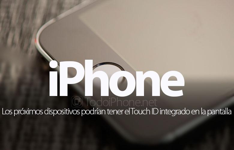 يمكن لأي فون التالي أن يتدخل معرف اللمس على الشاشة 1
