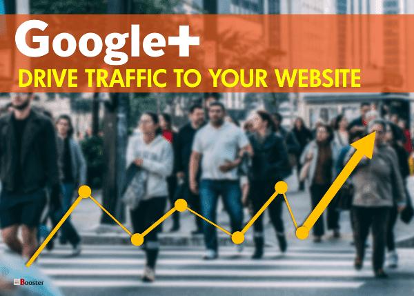 استخدم Google Plus لجذب حركة المرور إلى موقع الويب الخاص بك