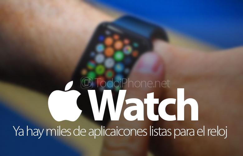 Apple Watch لديها أكثر من 1000 تطبيق جاهزة للإطلاق 1