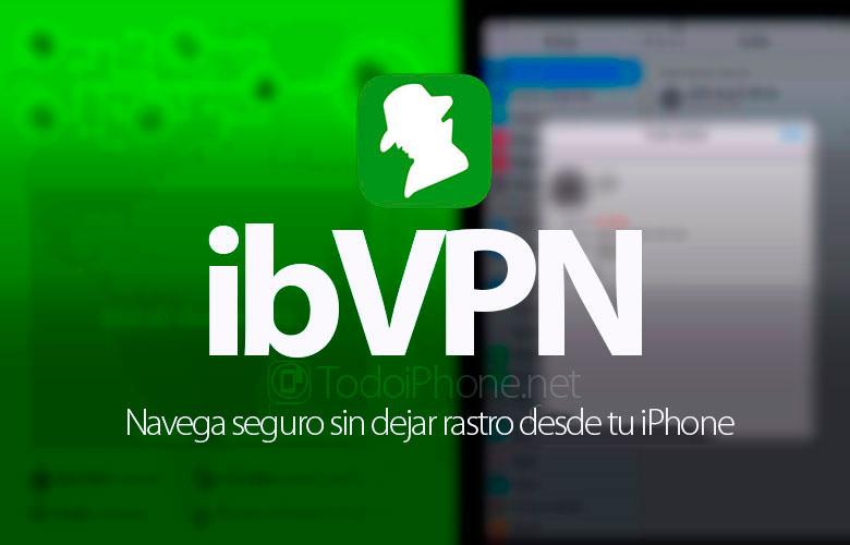 ibVPN ، تصفح بأمان دون أي أثر من اي فون الخاص بك 1