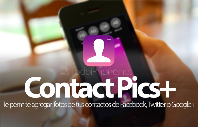 أضف صورًا إلى جهات اتصال iPhone الخاصة بنا من Facebook، Twitter، Instagram أو Google+ 1