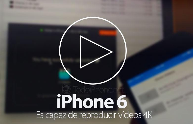 جهاز iPhone 6 قادر على تشغيل مقاطع الفيديو بدقة 4K 1