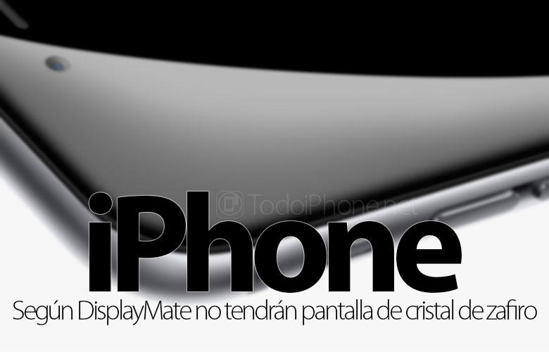 وفقًا لـ DisplayMate ، لن يحتوي iPhone في المستقبل على شاشة عرض بلورية ياقوتية 1