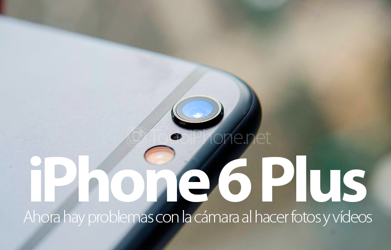يقدم iPhone 6 Plus خطأً جديداً ، الآن مع الكاميرا 1