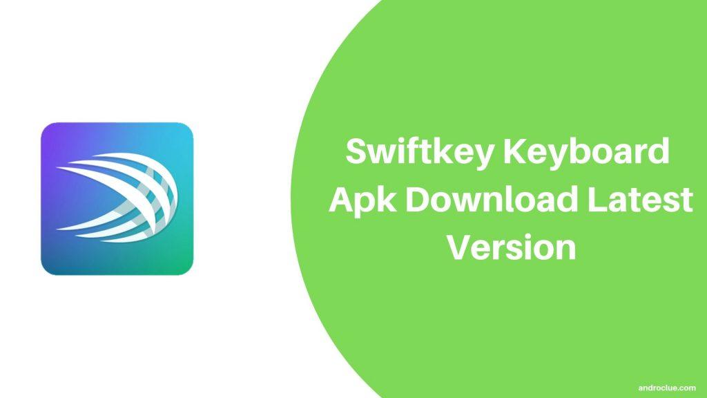 Swiftkey لوحة المفاتيح APK